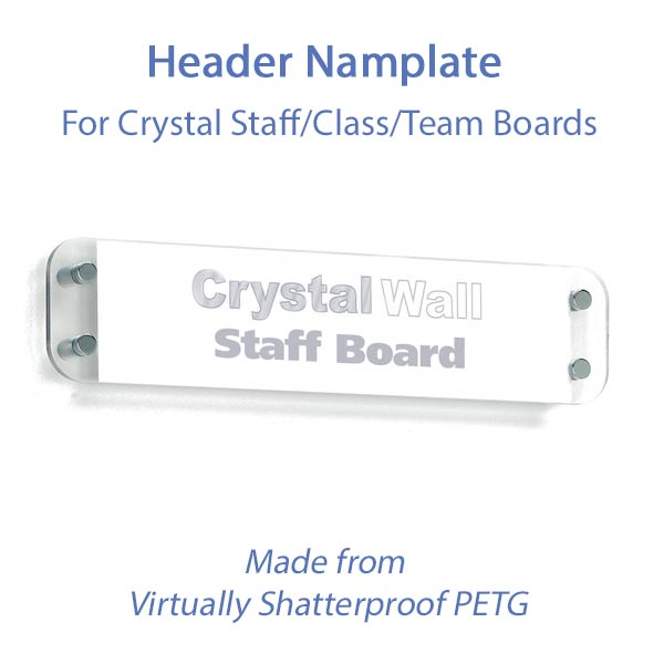 Crystal Wall Header Nameplate for use with Crystal Staff, class & team photo boards